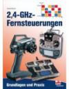 2,4-GHz-Fernsteuerungen (Grundlagen und Praxis)